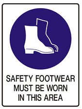 """Safety Sign """"SAFETY BOOTS MUST BE WORN IN THIS AREA  5mm corflute 300MM X 225MM"""""""