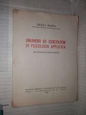 LINEAMENTI ED ESERCITAZIONI DI PSICOLOGIA APPLICATA Nicola Maffia 1948 libro di