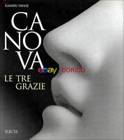 Canova · Le tre Grazie | Ranieri Varese | Come nuovo | Electa | 1997 | 72 pp