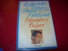LES PLUS BELLES HISTOIRES D'AMOUR DE HOLLYWOOD  HUMPHREY  BOGART  1981