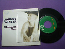 JOHNNY WINTER Illustrated Man SPAIN PROM0 45 1991