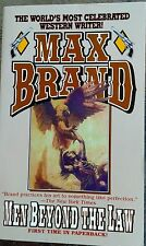 "Book MAX BRAND ""MEN BEYOND THE LAW"""