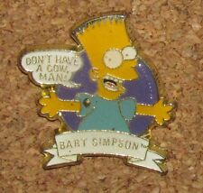 A33 : PIN THE SIMPSONS  BART  DON'T HAVE A COW MAN