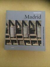 Guide D'architecture contemporaine Madrid  livre neuf