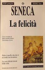 La felicità. . Lucio Anneo Seneca. 1997. V ED.