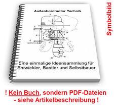 Außenbordmotor selbst bauen - Außenborder Außenbord Boot Motor Technik Patente
