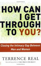 How Can I Get Through to You? Closing the Intimacy Gap Between Men and Women by