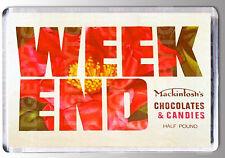 WEEKEND CHOCOLATES large FRIDGE MAGNET - - CLASSIC 70's SWEET SHOP COOL!