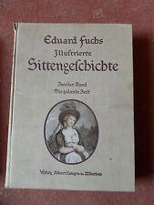 Eduard Fuchs  - Illustrierte Sittengeschichte - Die galante Zeit -