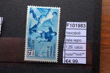FRANCOBOLLI ITALIA REGNO 1,25L CALCIO  NUOVI** MNH** (F101983)