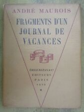 FRAGMENTS D'UN JOURNAL DE VACANCES - André Maurois - EO 1929 Émile Hazan  (Rare)