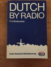 Dutch By Radio - Breitenstein, P.H.1985 Radio Nederland Wereldomroep Book EXC