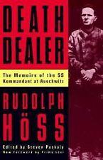 Death Dealer : The Memoirs of the Ss Kommandant at Auschwitz by Rudolph Hoss...