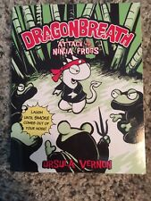 Dragonbreath #2: Attack of the Ninja Frogs by Ursula Vernon