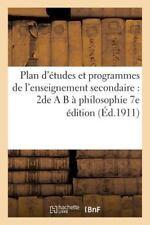Plan d'Etudes et Programmes de l'Enseignement Secondaire : 2de a B a...