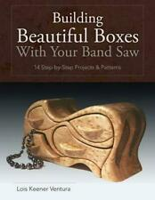 Building Beautiful Boxes with Your Band Saw by Lois Ventura (English) Paperback