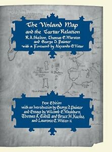 The Vinland Map and the Tartar Relation: New Edition