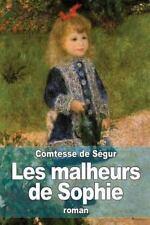 Les Malheurs de Sophie by Comtesse de Ségur (2014, Paperback)