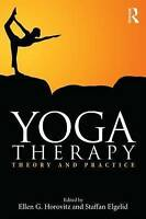 Yoga Therapy. Theory and Practice (Paperback book, 2015)