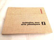 initiation aux arts plastiques, tome 1, 190 pages