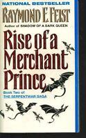 Rise of a Merchant Prince: Book Two of the Serpentwar Saga by Raymond E. Feist