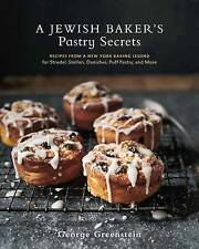 A Jewish Baker's Pastry Secrets: Recipes from a New York Baking Legend for Strud