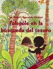 Polepole en la B�squeda Del Tesoro : Un Cuento Del Arrebol - con el Juego de...