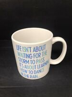 Learn To Dance In The Rain Coffee Mug 14oz Vivian Greene Inspirational