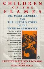 Children of the Flames: Dr. Josef Mengele and the Untold Story of the Twins