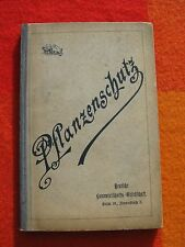 1892 Pflanzenschutz Anleitung für den praktischen Landwirt zur Erkennung