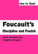 How to Read Foucault's Discipline and Punish (How to Read Theory), Schwan, Anne,