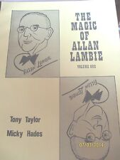 THE MAGIC OF ALLAN LAMBIE- TONY TAYLOR, MICKY HADES STAGE/CLOSE UP MAGIC
