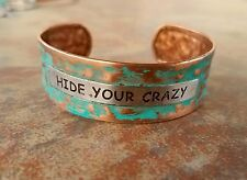 Cowgirl Gypsy Bling Cuff HIDE YOUR CRAZY  pATINA Copper tone Bracelet