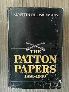 The Patton Papers 1885-1940, Blumenson, 1972, 1st Edition