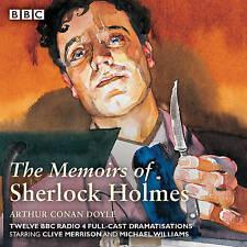 Sherlock Holmes: The Memoirs of Sherlock Holmes: Classic Drama from the BBC Archives by Sir Arthur Conan Doyle (CD-Audio, 2015)