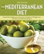 The Mediterranean Diet : Unlock the Mediterranean Secrets to Health and...