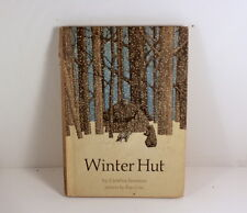 Winter Hut  by Cynthia Jameson and Pictures by Ray Cruz  1973 hardcover book