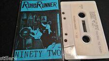 ROAD RUNNER Ninety Two *RARE NEW ZEALAND INDI-PUNK*MC TAPE*PRIVATEPRESS*