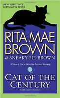Cat of the Century: A Mrs. Murphy Mystery by Rita Mae Brown