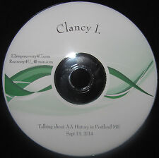 Clancy I. A A speaker CD on the History of Alcoholics Anonymous Portland ME 2014