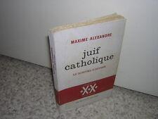 1965.juif catholique / Maxime alexandre