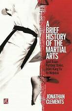 Una breve historia de las Artes Marciales: este Asiático lucha estilos, de Kung Fu..