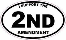 I Support The 2nd Amendment Oval Vinyl Sticker Decal
