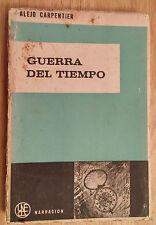 """BOOK 1963 """"LA GUERRA DEL TIEMPO"""" ALEJO CARPENTIER CUBA SHORTSTORIES 1RST EDITION"""