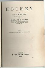 ERIC H GREEN HOCKEY NATIONAL LIBRARY OF SPORTS & PASTIMES FIRST EDITION HB 1912