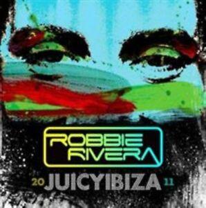 Juicy Ibiza 2011 by Robbie Rivera (Dance) (CD, Aug-2011)