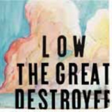 LOW-THE GREAT DESTROYER-IMPORT CD WITH JAPAN OBI E12