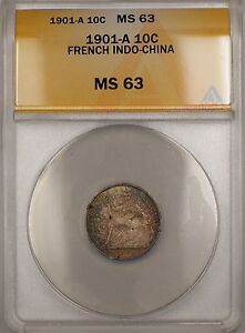 1901-A French Indo-China 10c Silver Coin ANACS MS-63 Nicely Toned *Scarce* GBr