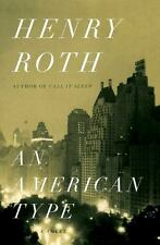 """""""American Type by Roth, Henry """""""