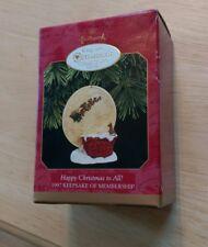 1997 Hallmark Keepsake Member Christmas Ornament Happy To All Membership Club